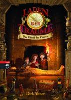Laden der Träume - Das Rätsel des Pharao (ebook)