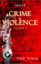 TALES OF CRIME &VIOLENCE - VOL 2