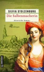 Die Salbenmacherin (ebook)