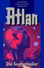 Atlan 35: Die Seelenheiler (Blauband) (ebook)