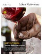 Italiens Weinwelten – Teil 3 (ebook)