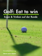 Golf: Eat to win (ebook)