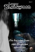 Larissa Blackwood Band 1: Die Geisterfrau von Brighton (ebook)
