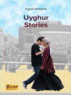 UYGHUR STORIES