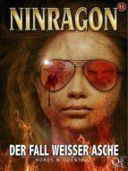 NINRAGON 11: Der Fall weißer Asche (ebook)