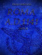 Roma A.D.1141 - Parte II (ebook)