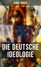 Karl Marx: Die deutsche Ideologie (ebook)