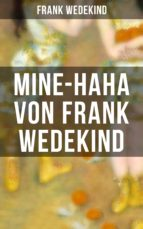 MINE-HAHA von Frank Wedekind (ebook)