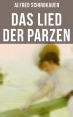 Das Lied der Parzen (Vollständige Ausgabe) (ebook)