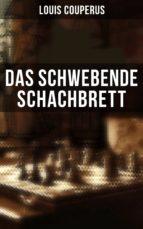 Das schwebende Schachbrett - Komplette Ausgabe (ebook)