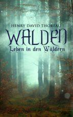 Walden - Leben in den Wäldern (ebook)
