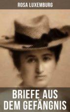 Rosa Luxemburg: Briefe aus dem Gefängnis (ebook)
