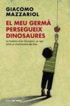 El meu germà persegueix dinosaures (ebook)