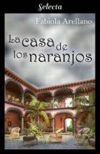 La casa de los naranjos (ebook)