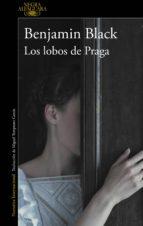 Los lobos de Praga (ebook)