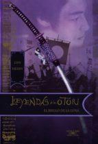 EL BRILLO DE LA LUNA (LEYENDAS DE LOS OTORI 3)