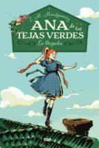 Ana de las Tejas Verdes 1. La Llegada (ebook)
