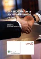 LA REFORMA DE LA LEY DE ARBITRAJE 2011
