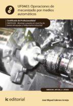 Operaciones de mecanizado por medios automáticos. FMEE0208