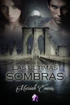 LAS ÚLTIMAS SOMBRAS (ebook)