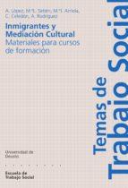 INMIGRANTES Y MEDIACIÓN CULTURAL: MATERIALES PARA CURSOS DE FORMACIÓN