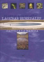 Plantas acuáticas de las lagunas y humedales de  Castilla-La Mancha (ebook)