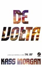 De volta - The 100 - vol. 3 (ebook)