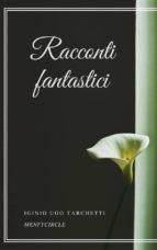 Racconti fantastici (ebook)
