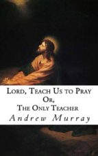 Lord, Teach Us to Pray (ebook)