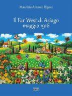 Il Far West di Asiago maggio 1916 (ebook)