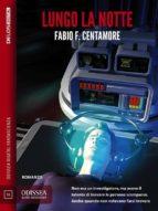 Lungo la notte (ebook)