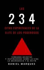 Las 234 Citas Espirituales de La Elite de Los Poderosos: Verdades Secretas y Inspiradoras sobre La Vida, La Abundancia y El Éxito (ebook)