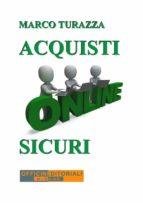 Acquisti Online Sicuri (ebook)