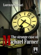 The Strange case of Michael Farner (ebook)