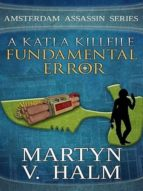FUNDAMENTAL ERROR - A KATLA KILLFILE