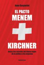 El pacto Menen- Kirchner (ebook)