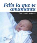 Feliz la que te amamanta (ebook)