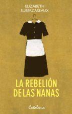 LA REBELIÓN DE LAS NANAS