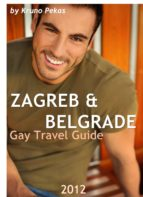 ZAGREB & BELGRADE GAY TRAVEL GUIDE 2012