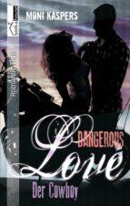 Der Cowboy - Dangerous Love (ebook)