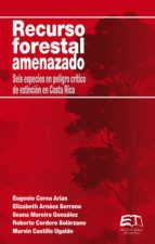 Recurso forestal amenazado (ebook)