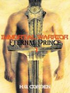IMMORTAL WARRIOR & ETERNAL PRINCE 1: GAY FANTASY