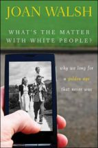 What's the Matter with White People (ebook)