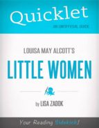 QUICKLET ON LOUISA MAY ALCOTT'S LITTLE WOMEN