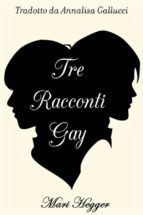 Tre Racconti Gay (ebook)