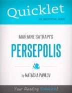QUICKLET ON MARJANE SATRAPI'S PERSEPOLIS (CLIFFNOTES-LIKE SUMMARY)
