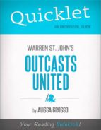 QUICKLET ON WARREN ST. JOHN 'S OUTCASTS UNITED (CLIFFNOTES-LIKE SUMMARY)