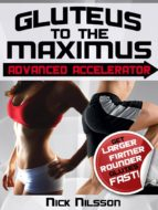 Gluteus to the Maximus - Advanced Accelerator (ebook)