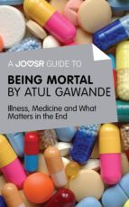 A Joosr Guide to... Being Mortal (ebook)