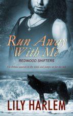 Run Away With Me (ebook)